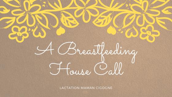 A Breastfeeding House Call